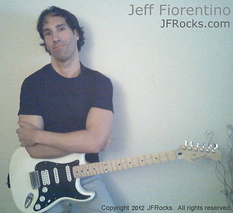 Guitarist Jeff Fiorentino of JFRocks.com